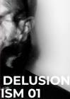 Delusionism: Volume 01 Cover Image
