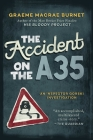 The Accident on the A35: An Inspector Gorski Investigation Cover Image