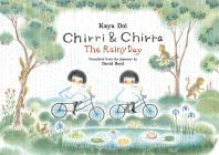 Chirri & Chirra, the Rainy Day Cover Image