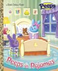 Peeps in Pajamas (Peeps) (Little Golden Book) Cover Image