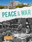 Peace and War (Our Values - Level 3) Cover Image