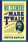 Mr. Clemens and Mark Twain: A Biography Cover Image