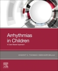 Arrhythmias in Children: A Case-Based Approach Cover Image