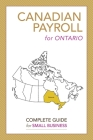 Canadian Payroll for Ontario: A Complete Guide for Small Business Cover Image