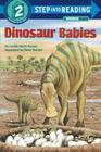 Dinosaur Babies (Step into Reading) Cover Image