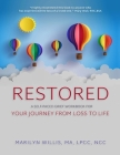 Restored: A Self-Paced Grief Workbook for Your Journey From Loss to Life Cover Image