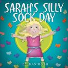 Sarah's Silly Sock Day Cover Image