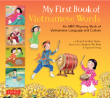 My First Book of Vietnamese Words: An ABC Rhyming Book of Vietnamese Language and Culture Cover Image