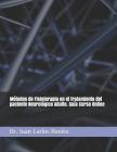 Métodos de Fisioterapia en el tratamiento del paciente Neurológico Adulto. Guía Curso Online Cover Image