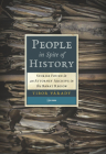 People in Spite of History: Stories Found in an Attorney Archive in the Banat Region Cover Image