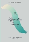 An Affirmation Away Cover Image