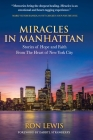 Miracles in Manhattan: Stories of Hope and Faith From The Heart of New York City Cover Image