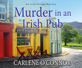 Murder in an Irish Pub (Irish Village Mystery #4) Cover Image