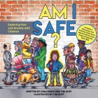 Am I Safe?: Exploring Fear and Anxiety with Children (Compassion) Cover Image