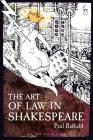 The Art of Law in Shakespeare Cover Image