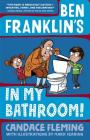 Ben Franklin's in My Bathroom! (History Pals) Cover Image