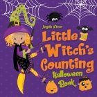 Little Witch's Counting Halloween Book: Children's Halloween Book for Girls Ages 2-5 Cover Image