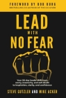 Lead With No Fear: Your 90-day leader shift from worry, insecurity, and self-doubt to inspiration, clarity, and confidence Cover Image