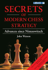 Secrets of Modern Chess Strategy: Advances Since Nimzowitsch Cover Image