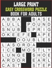 Large Print Easy Crossword puzzle Book For Adults: Big Puzzle Book With Word Find Puzzles For Seniors Medium Level Crosswords Puzzles Cover Image