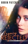 Legacy Rejected Cover Image