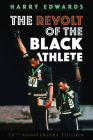 The Revolt of the Black Athlete (Sport and Society) Cover Image
