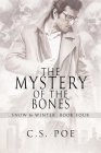 The Mystery of the Bones (Snow & Winter #4) Cover Image