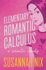 Elementary Romantic Calculus (Chemistry Lessons #6) Cover Image
