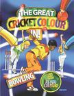 The Great Cricket Colour In: Bowling Cover Image