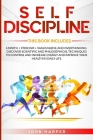 Self-Discipline: 3 Books in 1: Empath + Stoicism + Vagus Nerve And Overthinking. Discover Scientific and Philosophical Techniques to Co Cover Image
