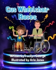 Gus Wheelchair Races Cover Image
