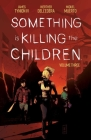 Something is Killing the Children Vol. 3 Cover Image