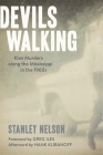 Devils Walking: Klan Murders Along the Mississippi in the 1960s Cover Image
