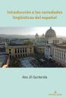 Introducción a Las Variedades Lingueísticas del Español Cover Image