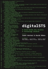 Digitalsts: A Field Guide for Science & Technology Studies Cover Image