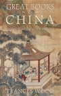 Great Books of China: From Ancient Times to the Present Cover Image