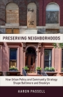 Preserving Neighborhoods: How Urban Policy and Community Strategy Shape Baltimore and Brooklyn Cover Image