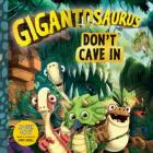Gigantosaurus: Don't Cave In Cover Image