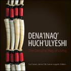 Dena'inaq' Huch'ulyeshi: The Dena'ina Way of Living Cover Image
