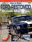 How to Build Ford Restomod Street Machines Cover Image