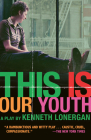 This Is Our Youth: Broadway Edition Cover Image