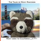 Ricky goes to California: Ricky goes to San Francisco, Yosemite National Park, Joshua Tree National Park, San Diego Cover Image