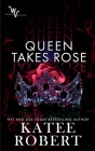 Queen Takes Rose Cover Image