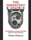 The Persistent State: Surveillance, Power and the Dawn of the Drones Cover Image