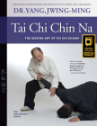 Tai Chi Chin Na: The Seizing Art of Tai Chi Chuan Cover Image