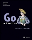 Go in Practice: Includes 70 Techniques Cover Image