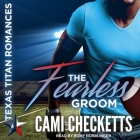The Fearless Groom Lib/E Cover Image