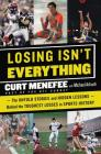 Losing Isn't Everything: The Untold Stories and Hidden Lessons Behind the Toughest Losses in Sports History Cover Image