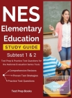 NES Elementary Education Study Guide Subtest 1 & 2: Test Prep & Practice Test Questions for the National Evaluation Series Tests Cover Image