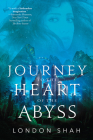 Journey to the Heart of the Abyss (Light the Abyss #2) Cover Image